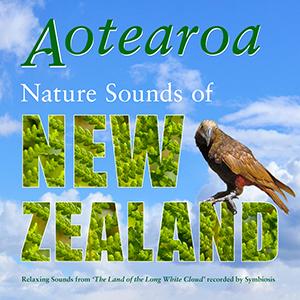 AOTEAROA - Nature Sounds of New Zealand - natural