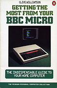 Getting the Most from Your BBC Micro by Clive Williamson