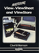 Mastering View, Viewsheet & Viewstore by Clive Williamson