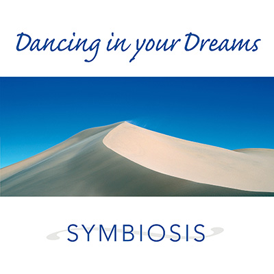 The artwork for Dancing in your Dreams by Symbiosis
